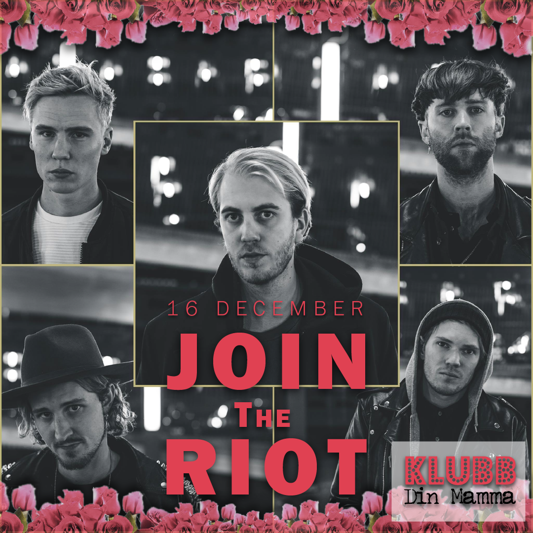 Join The Riot - 16 december